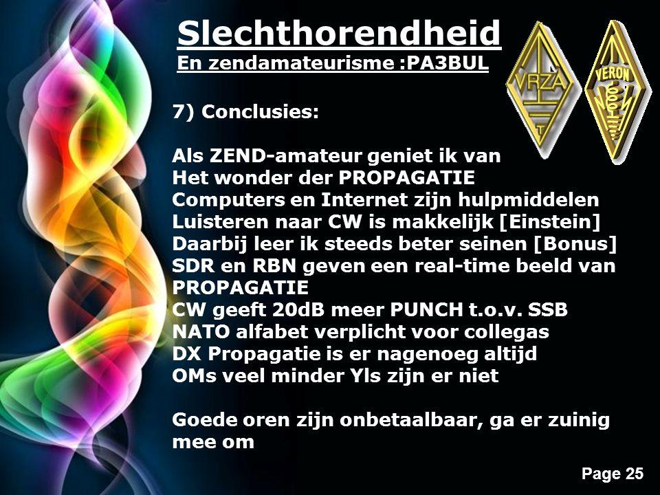 Slechthorendheid En zendamateurisme :PA3BUL 7) Conclusies: