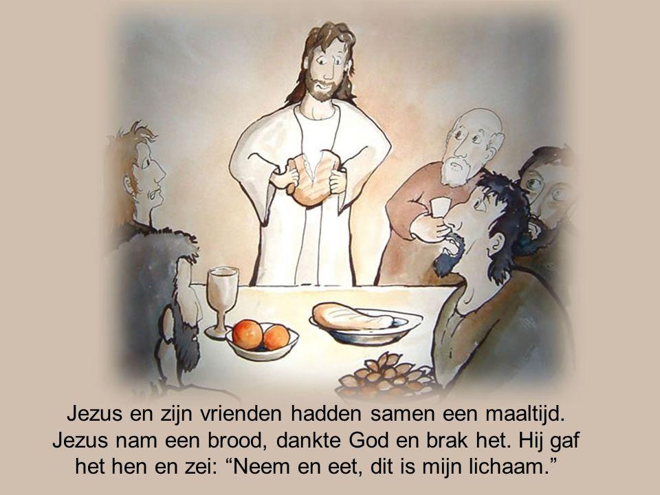 Jezus en zijn vrienden hadden samen een maaltijd