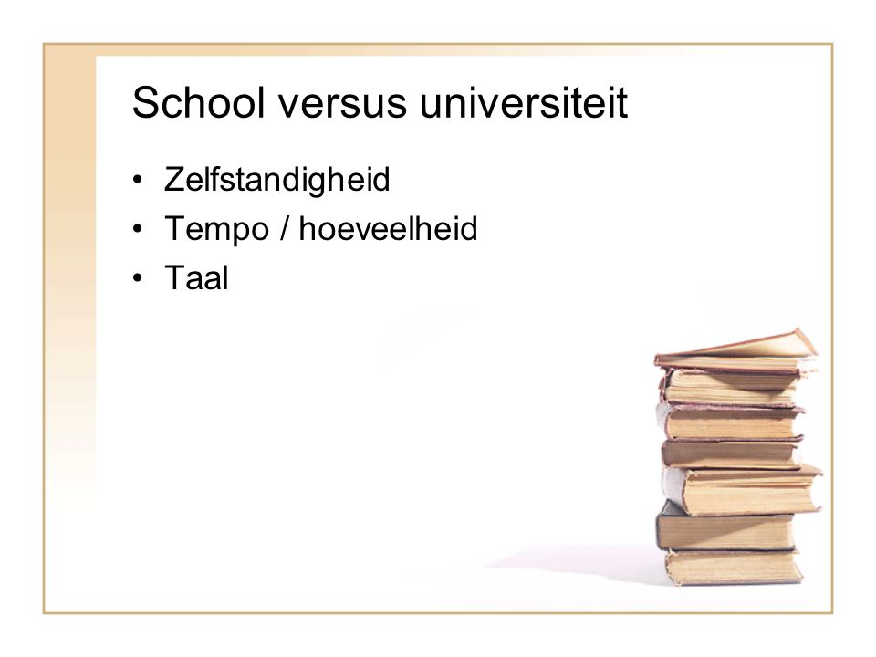 School versus universiteit