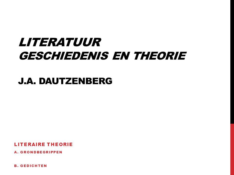 Literatuur Geschiedenis en theorie J.A. Dautzenberg