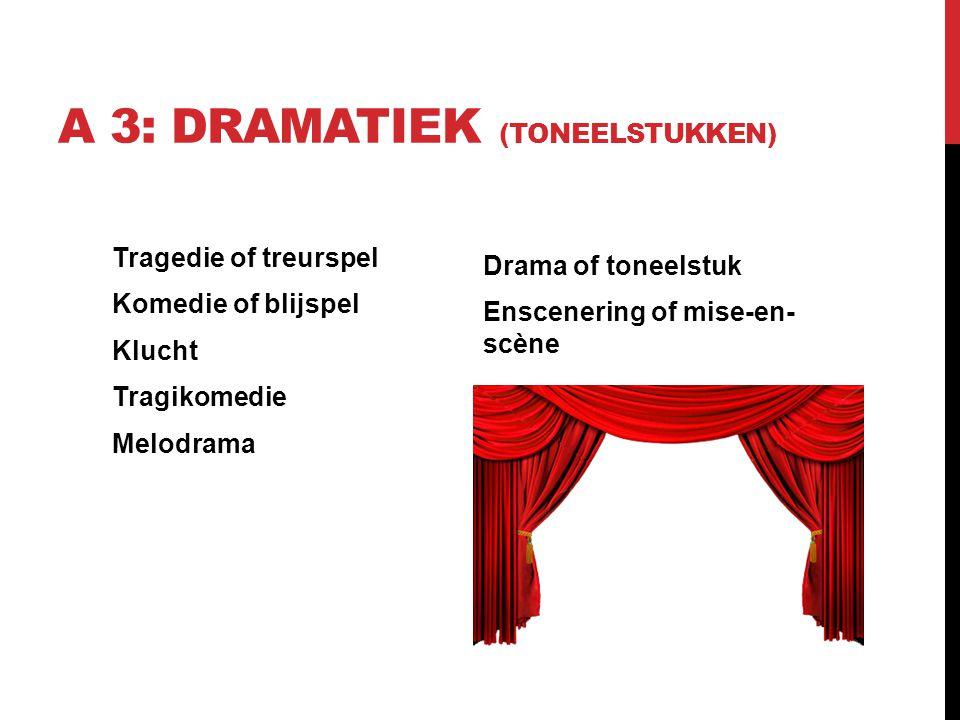 A 3: Dramatiek (toneelstukken)