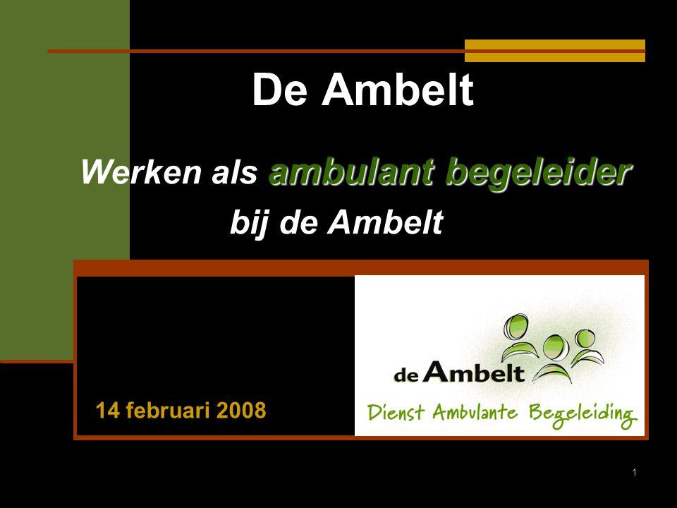 Werken als ambulant begeleider bij de Ambelt