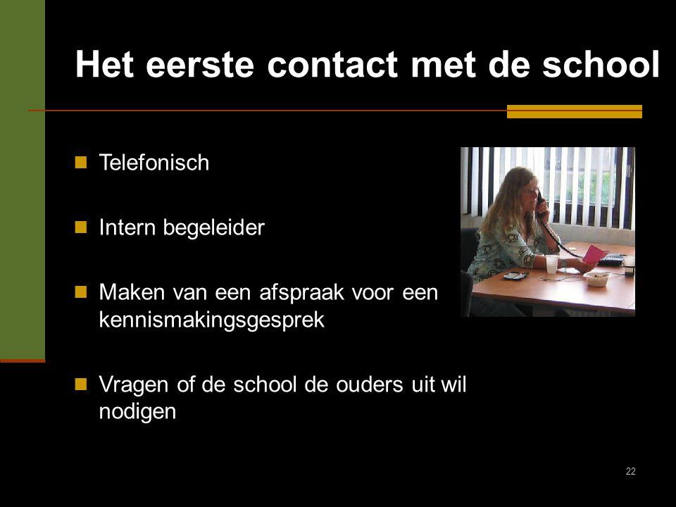 Het eerste contact met de school