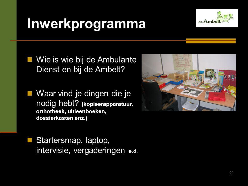 Inwerkprogramma Wie is wie bij de Ambulante Dienst en bij de Ambelt