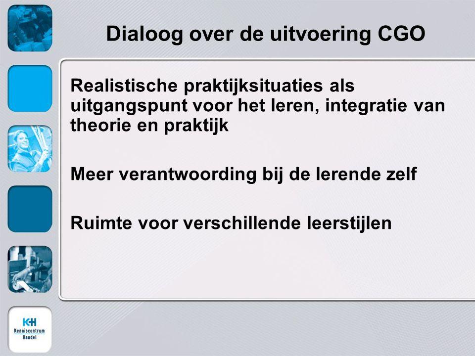 Dialoog over de uitvoering CGO