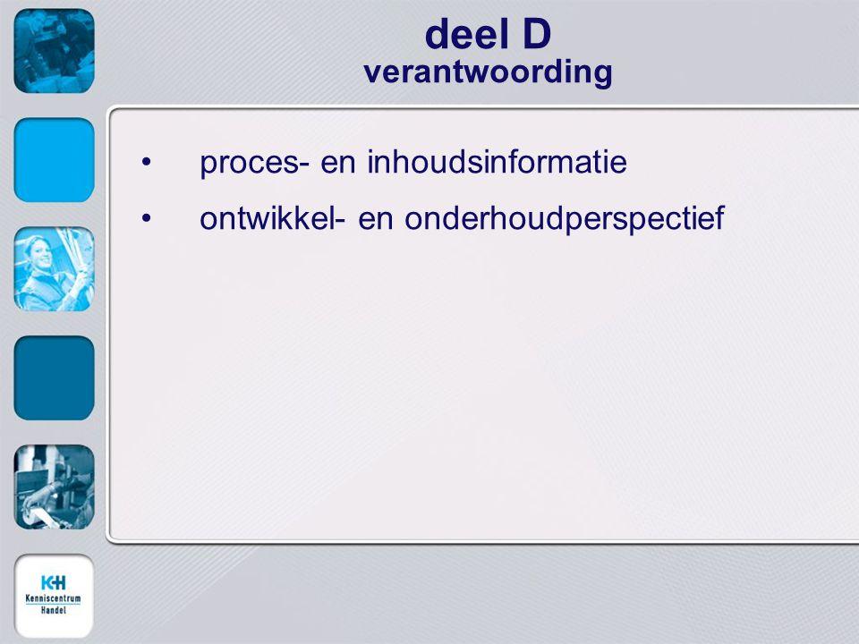 deel D verantwoording proces- en inhoudsinformatie
