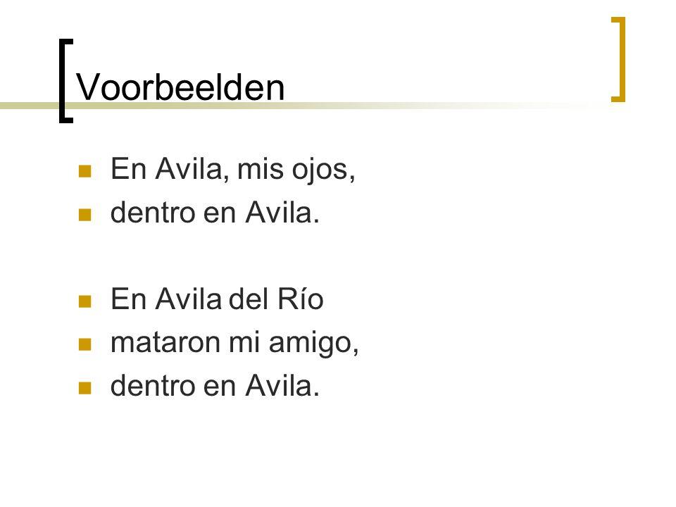 Voorbeelden En Avila, mis ojos, dentro en Avila. En Avila del Río