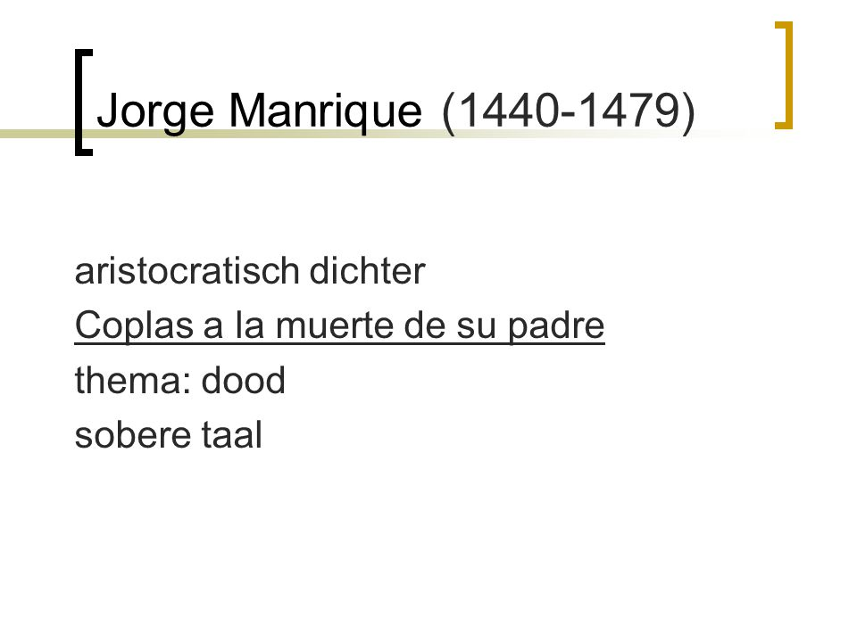 Jorge Manrique (1440-1479) aristocratisch dichter
