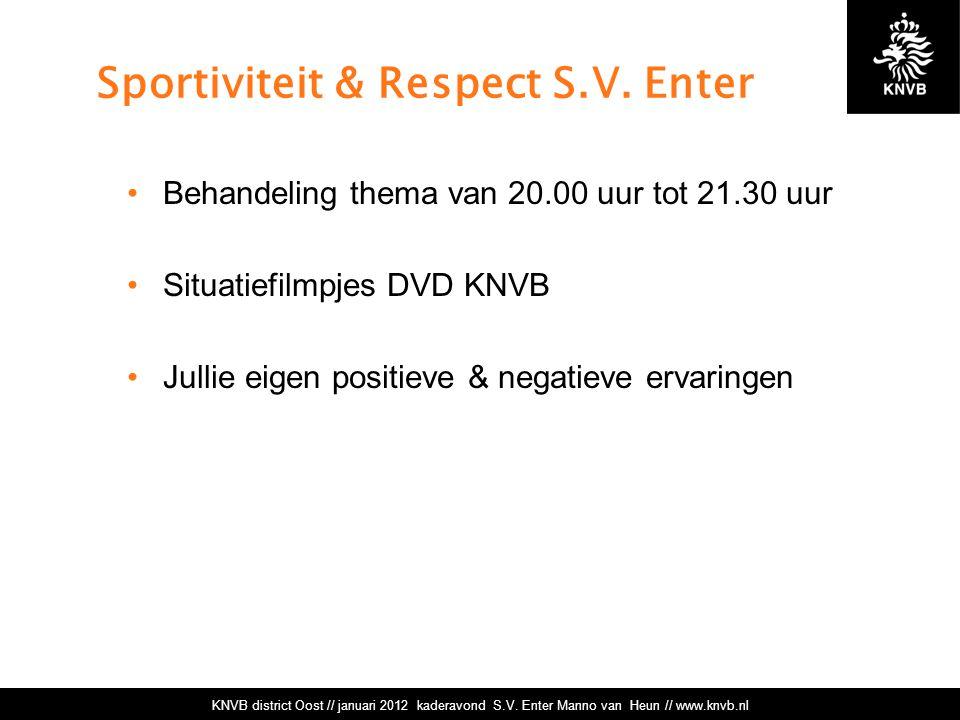 Sportiviteit & Respect S.V. Enter