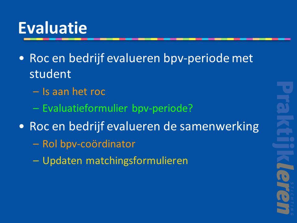 Evaluatie Roc en bedrijf evalueren bpv-periode met student