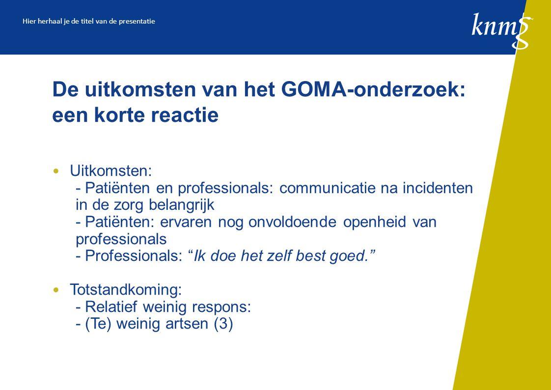De uitkomsten van het GOMA-onderzoek: een korte reactie
