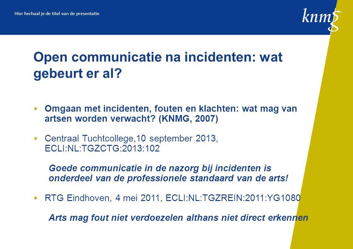 Open communicatie na incidenten: wat gebeurt er al