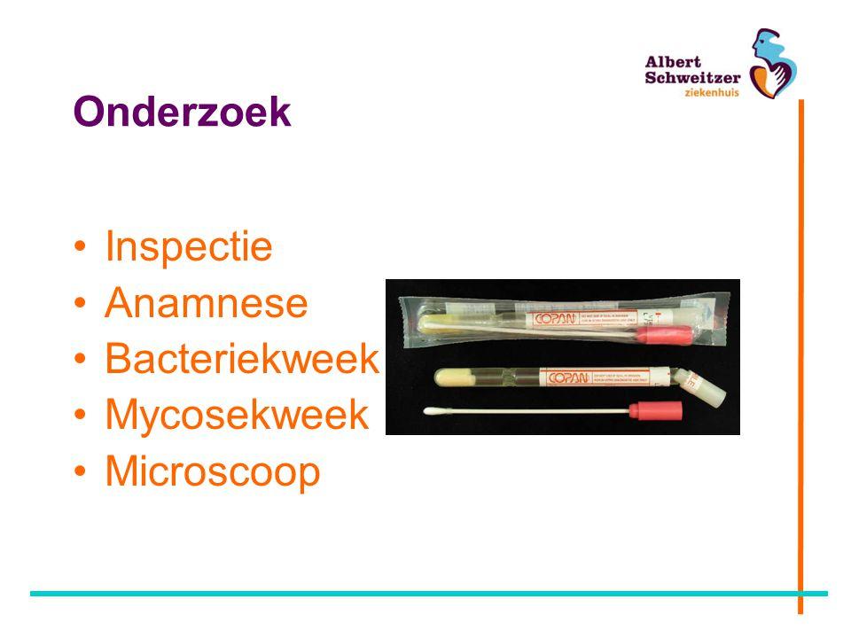 Onderzoek Inspectie Anamnese Bacteriekweek Mycosekweek Microscoop