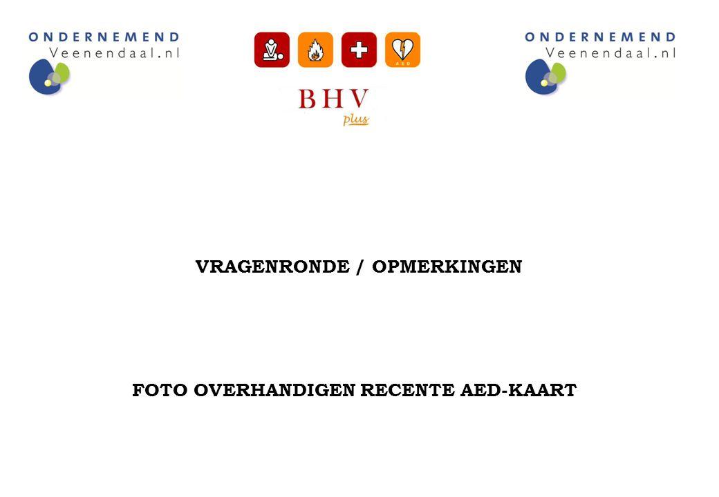VRAGENRONDE / OPMERKINGEN FOTO OVERHANDIGEN RECENTE AED-KAART
