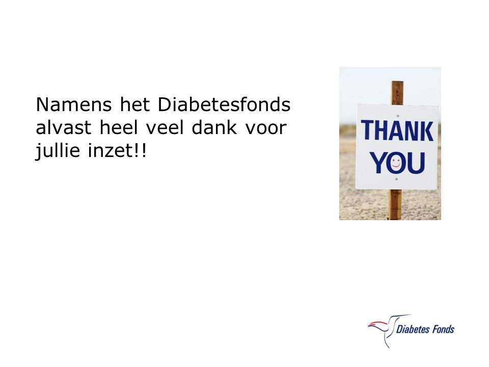 Namens het Diabetesfonds alvast heel veel dank voor jullie inzet!!