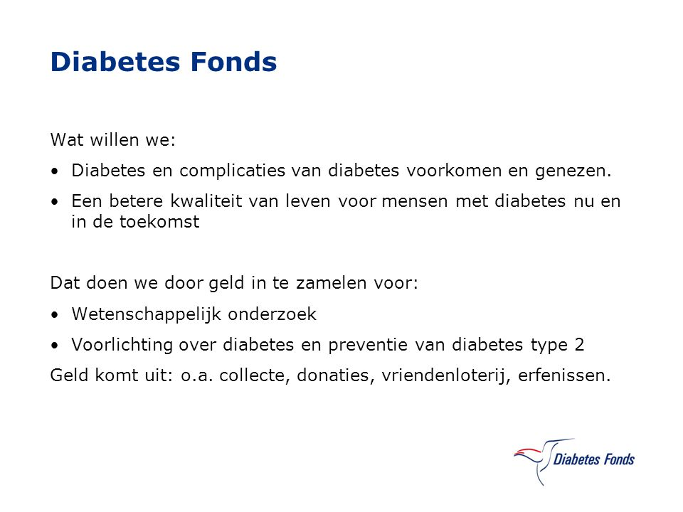Diabetes Fonds Wat willen we: