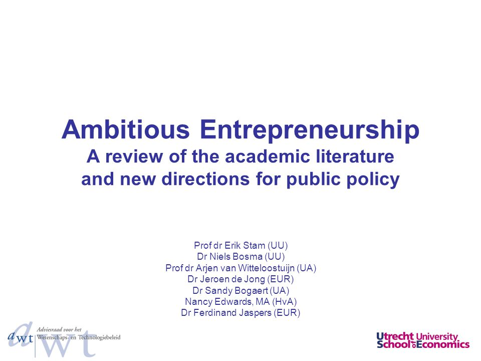 Ambitious Entrepreneurship A review of the academic literature and new directions for public policy