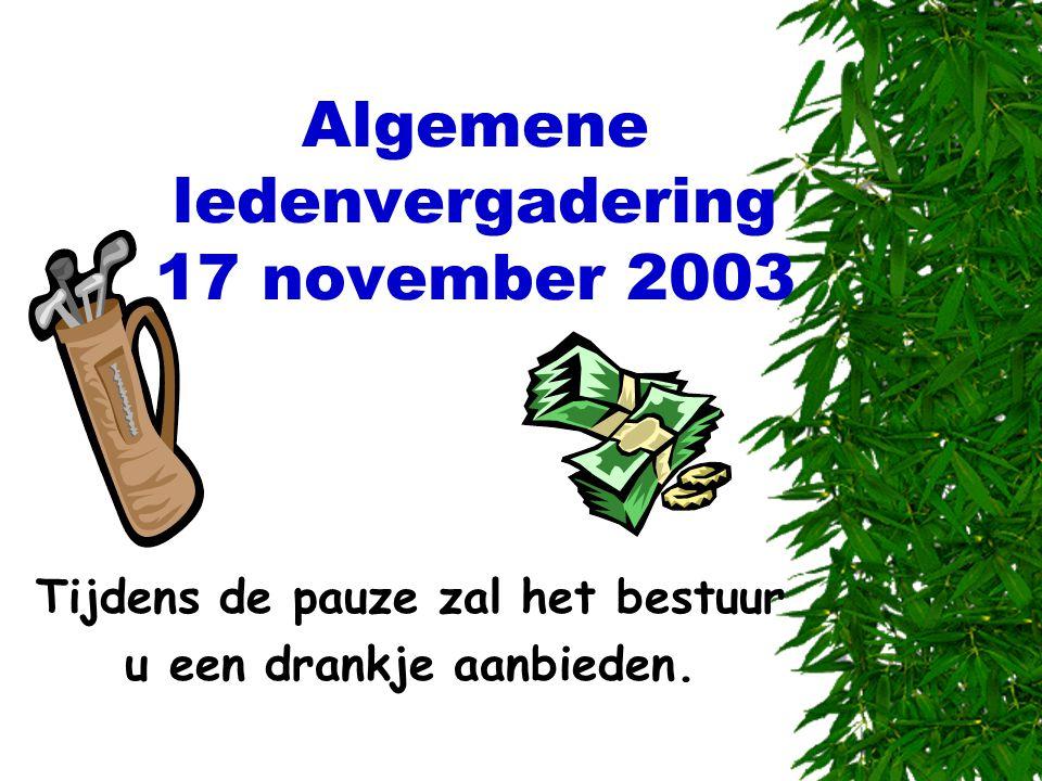 Algemene ledenvergadering 17 november 2003