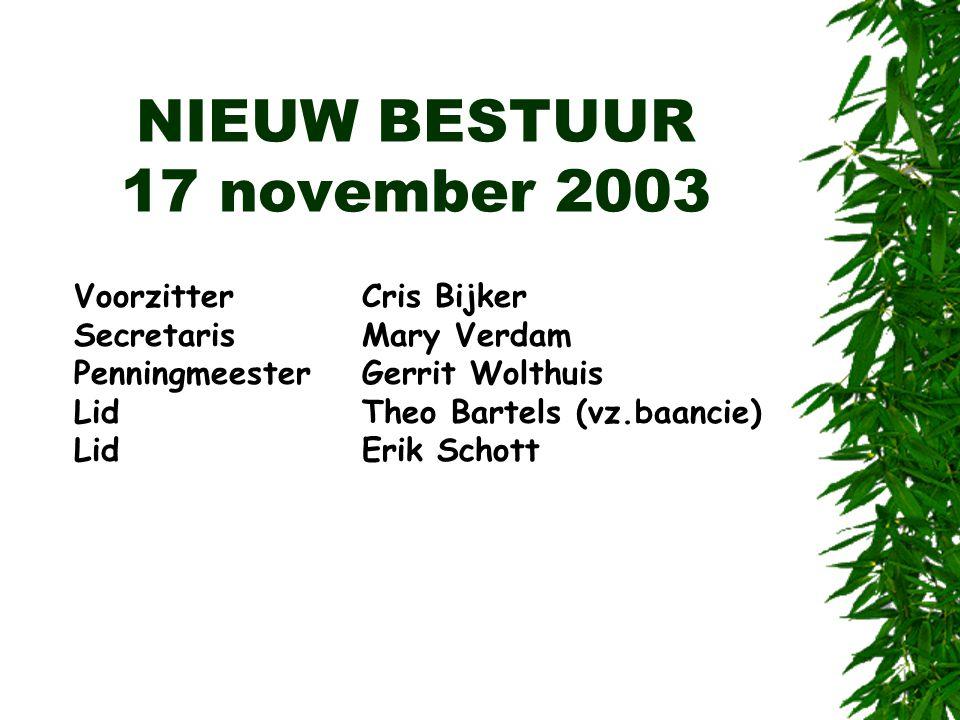 NIEUW BESTUUR 17 november 2003