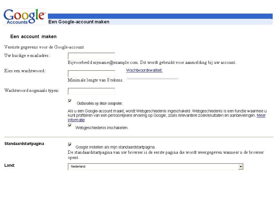 Een account maken Als u al een Google-account heeft, dan kunt u zich hier aanmelden.