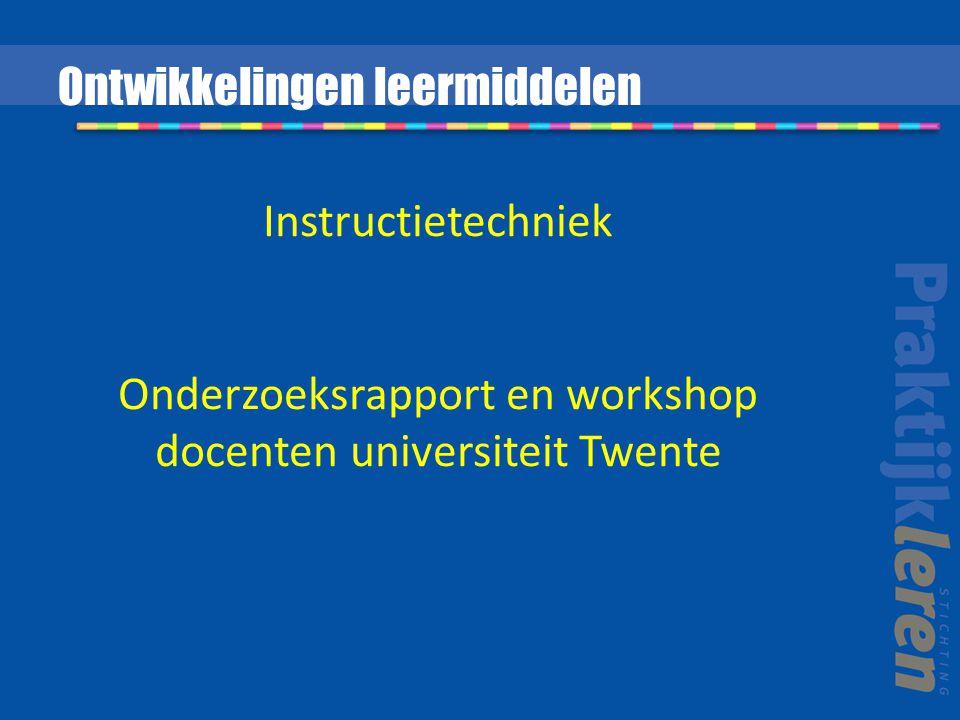 Onderzoeksrapport en workshop docenten universiteit Twente