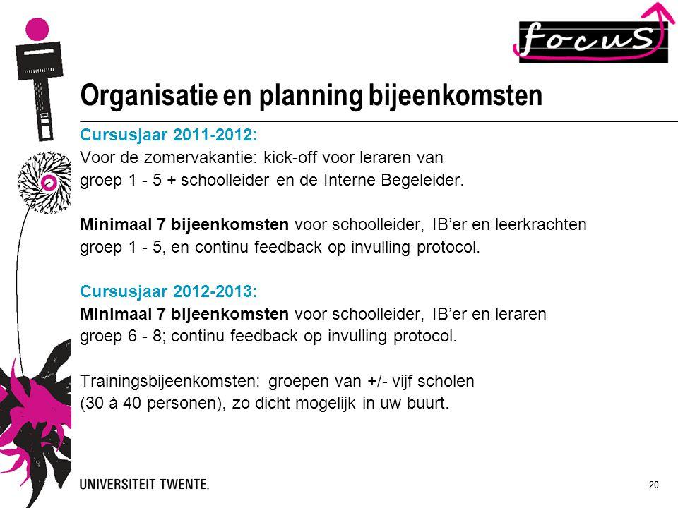 Organisatie en planning bijeenkomsten