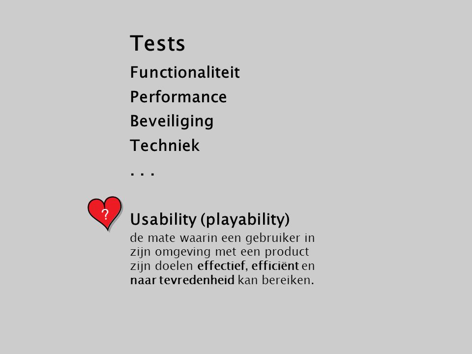 Tests Functionaliteit Performance Beveiliging Techniek . . .