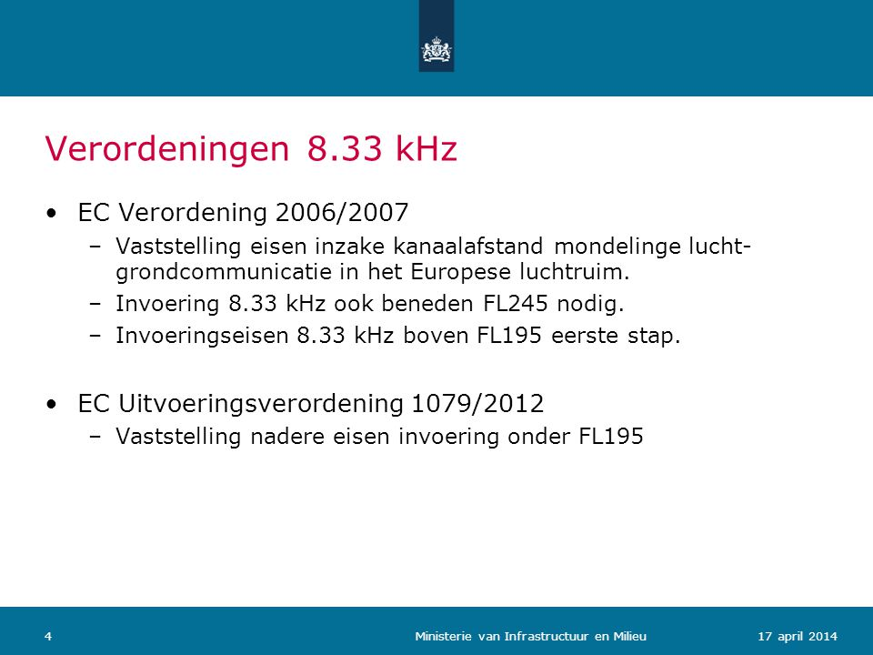 Verordeningen 8.33 kHz EC Verordening 2006/2007
