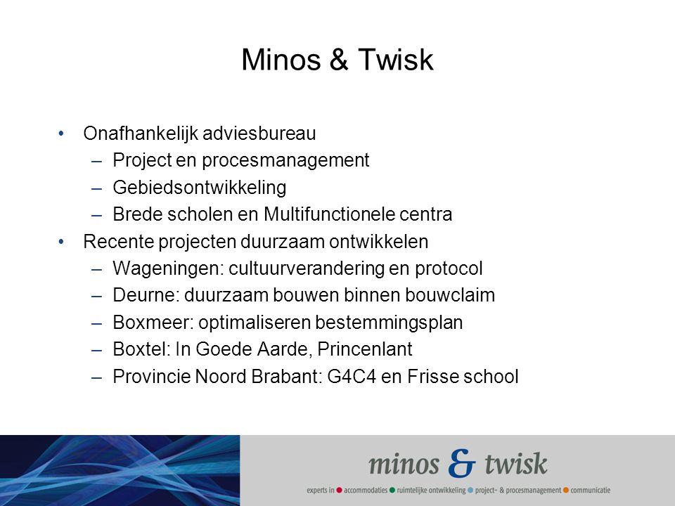 Minos & Twisk Onafhankelijk adviesbureau Project en procesmanagement
