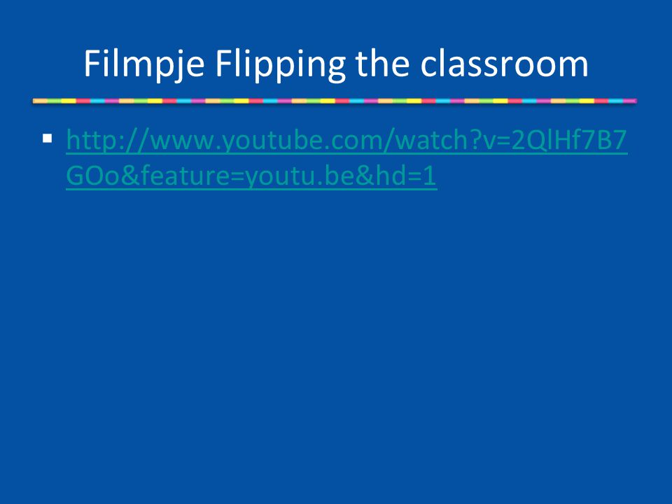 Filmpje Flipping the classroom