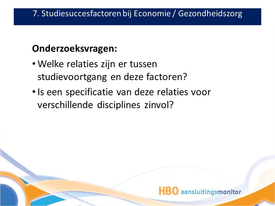 7. Studiesuccesfactoren bij Economie / Gezondheidszorg