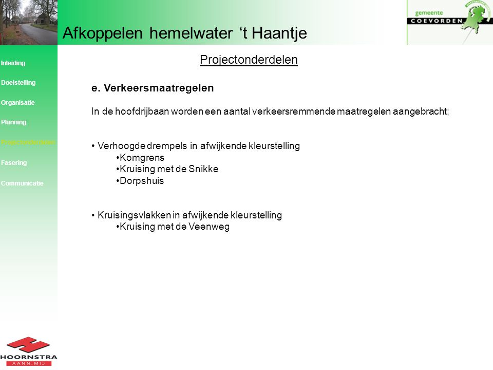 Projectonderdelen e. Verkeersmaatregelen