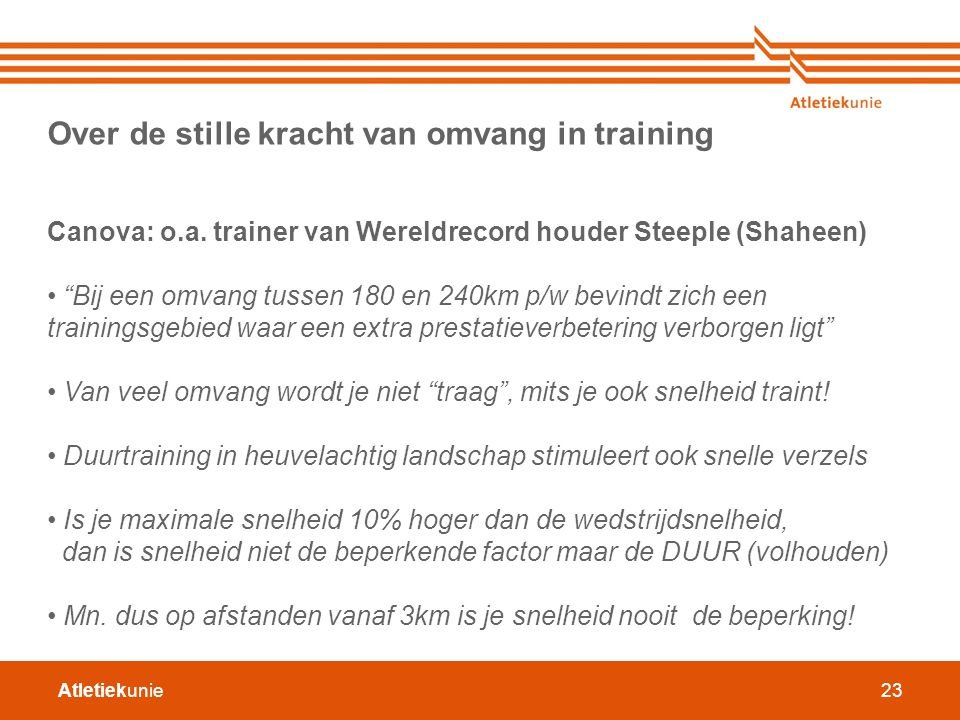 Over de stille kracht van omvang in training