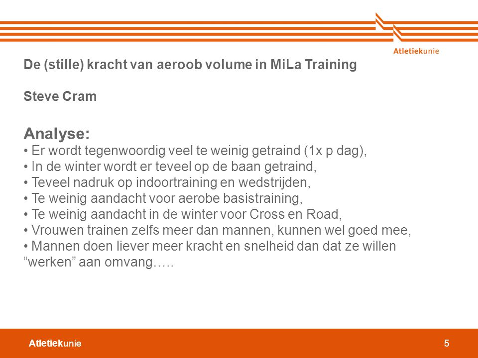 Analyse: De (stille) kracht van aeroob volume in MiLa Training