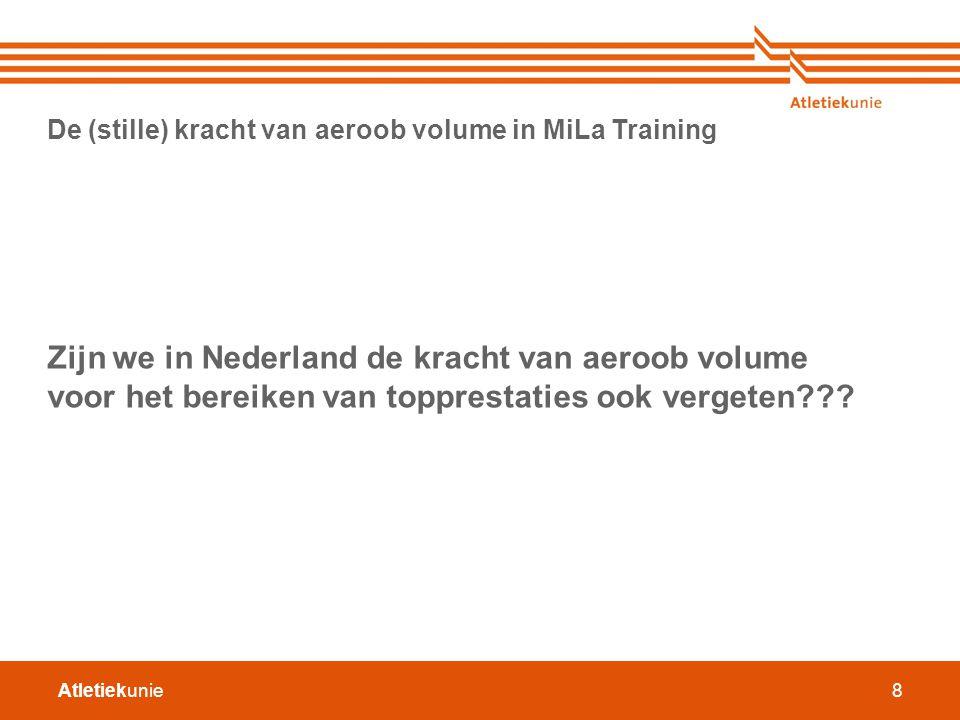 Zijn we in Nederland de kracht van aeroob volume