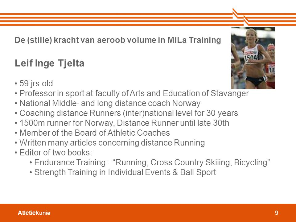 Leif Inge Tjelta De (stille) kracht van aeroob volume in MiLa Training