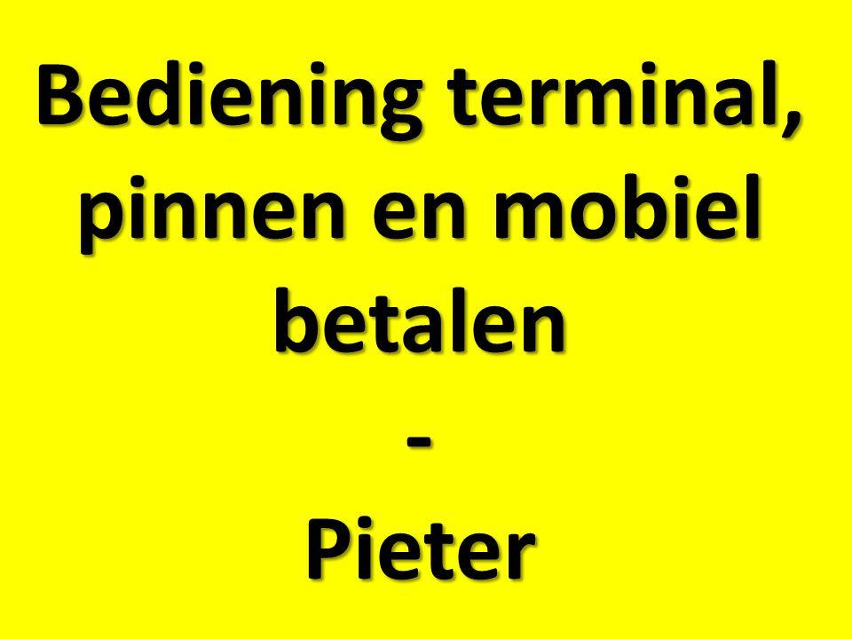 Bediening terminal, pinnen en mobiel betalen - Pieter