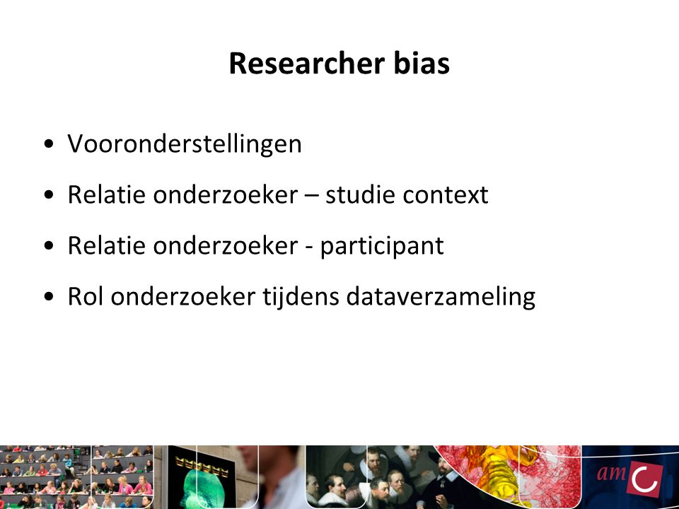 Researcher bias Vooronderstellingen