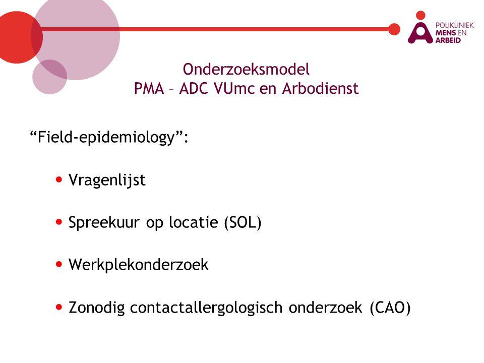Onderzoeksmodel PMA – ADC VUmc en Arbodienst