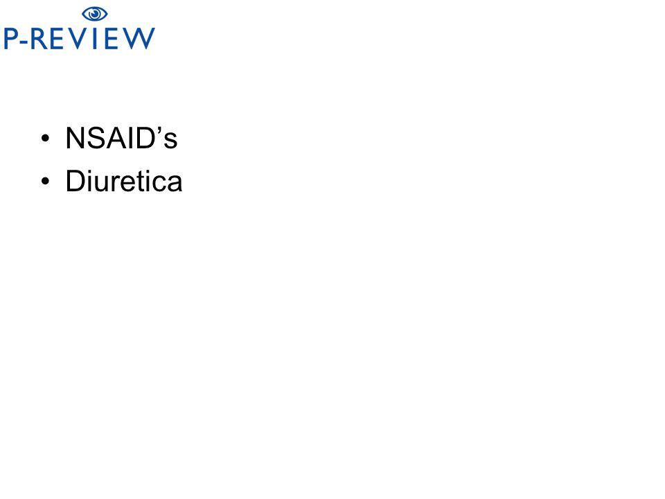 NSAID's Diuretica
