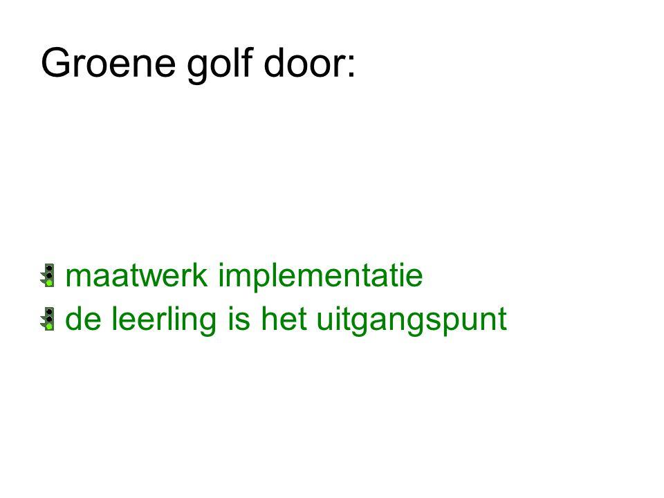 Groene golf door: maatwerk implementatie