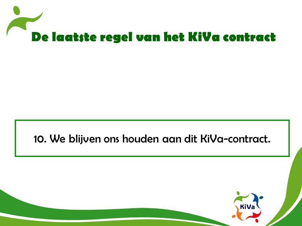 De laatste regel van het KiVa contract