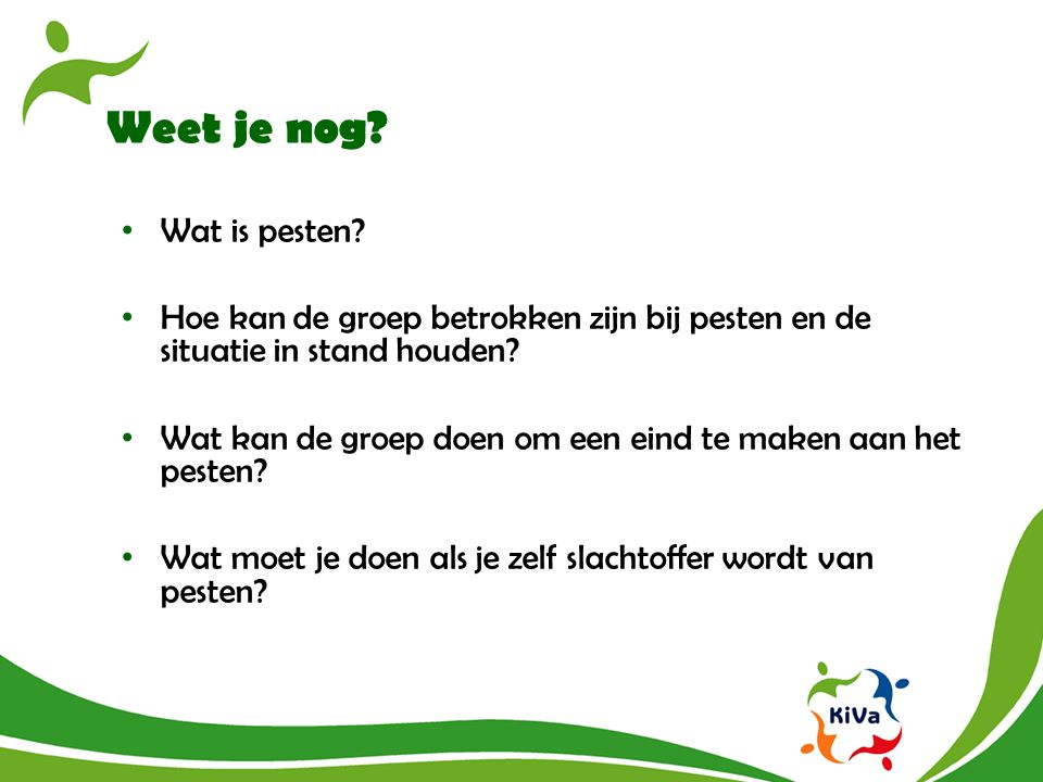 Weet je nog Wat is pesten