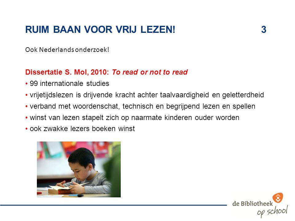 ruim baan voor vrij lezen! 3