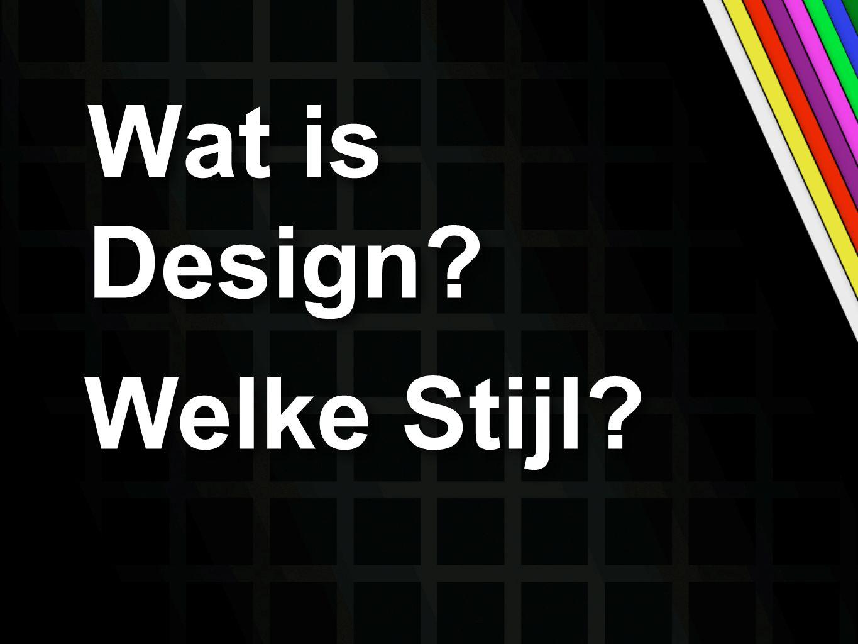 Wat is Design Welke Stijl