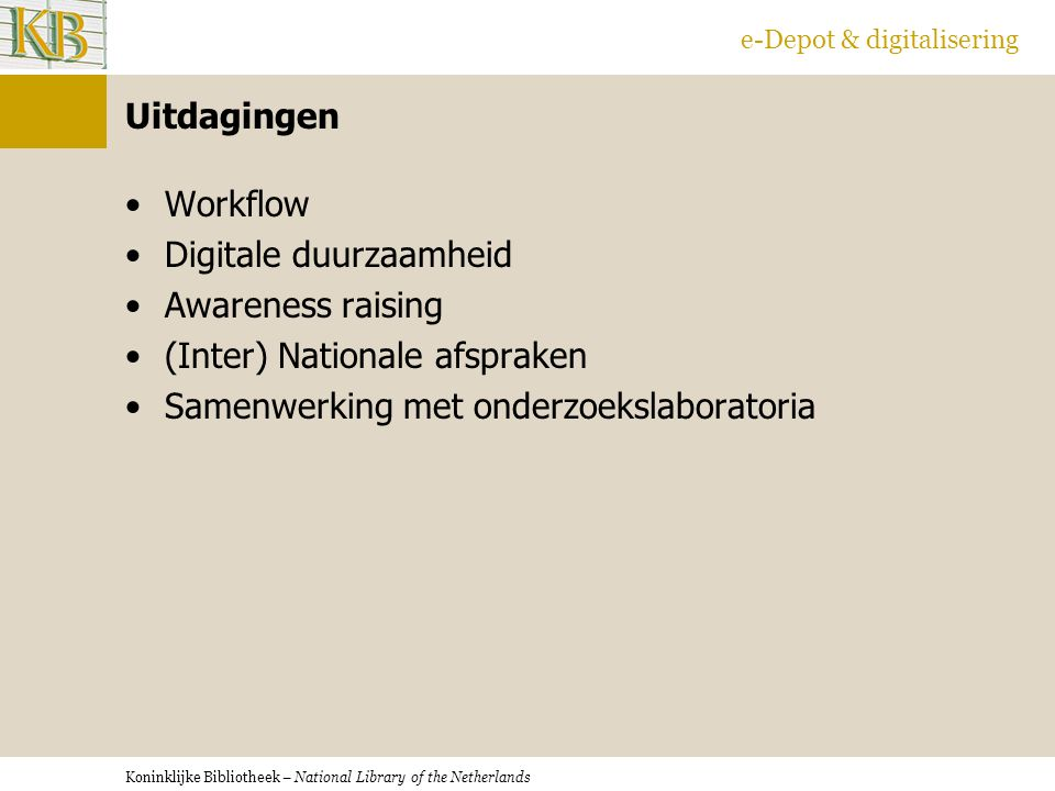 Digitale duurzaamheid Awareness raising (Inter) Nationale afspraken