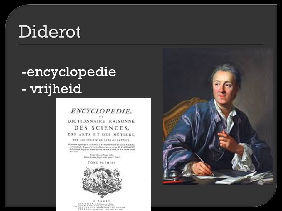Diderot -encyclopedie - vrijheid