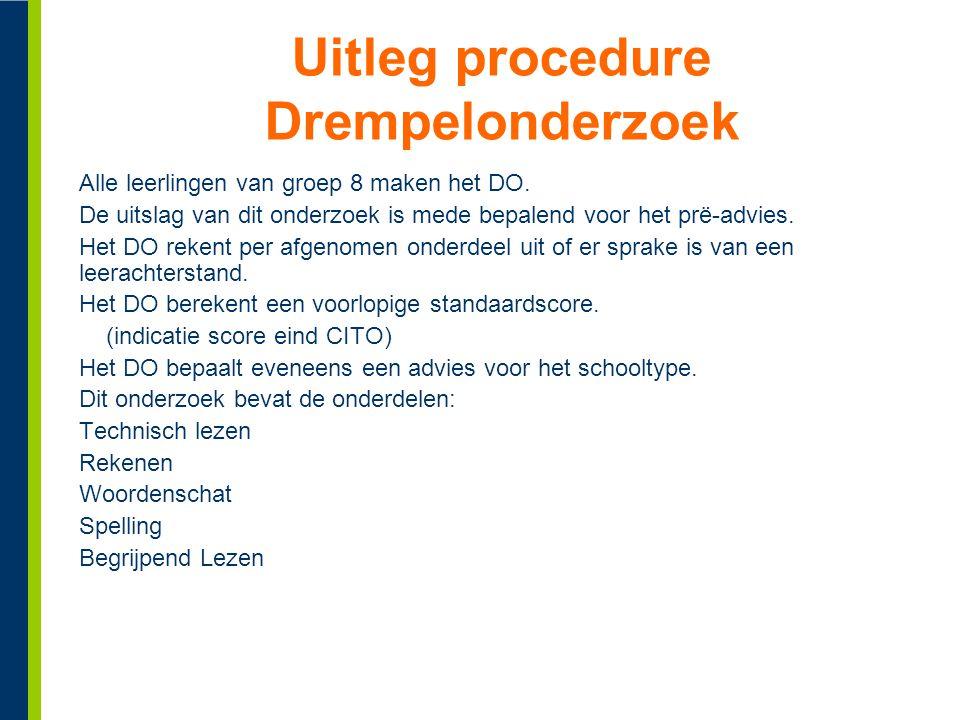 Uitleg procedure Drempelonderzoek