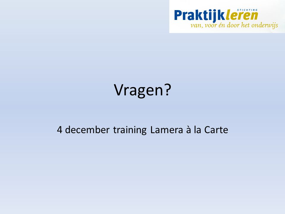 4 december training Lamera à la Carte