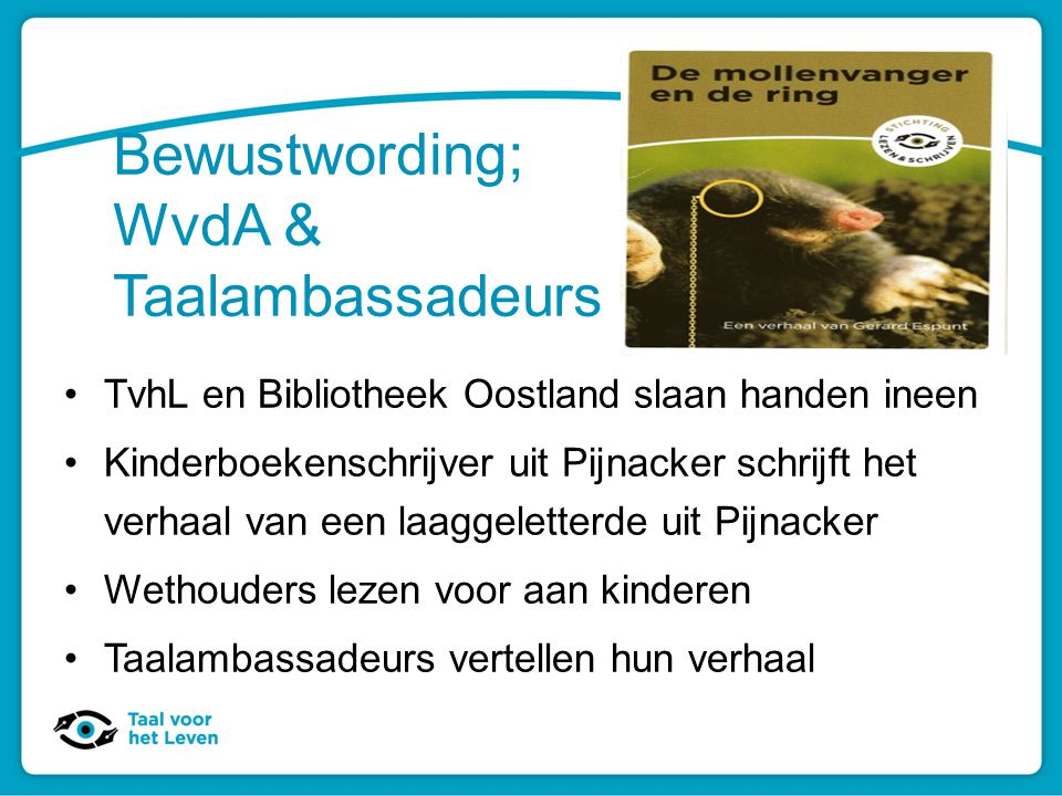 Bewustwording; WvdA & Taalambassadeurs